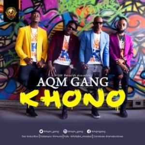 "AQM Gang - ""Khono"""